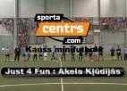 Video: Sportacentrs.com kauss: Just 4 Fun- Akela Kļūdījās