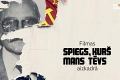 """Video: Filmas """"Spiegs, kurš mans tēvs"""" aizkadrā"""