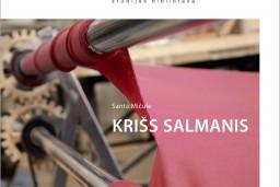 """""""Neputna"""" sērijā """"Studijas bibliotēka"""" iznāk Santas Mičules grāmata par Krišu Salmani"""