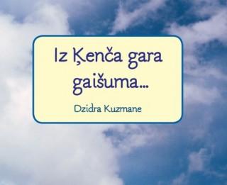 """Apgādā """"Jumava"""" atkārtoti iznākusi Dzidras Kuzmanes aforismu grāmata """"Iz Ķenča gara gaišuma"""""""