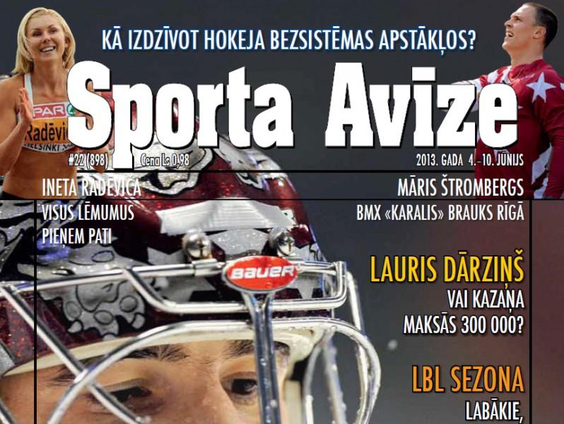 Sporta Avīze. 2013. gada 22.numurs (4.jūnijs - 10.jūnijs)