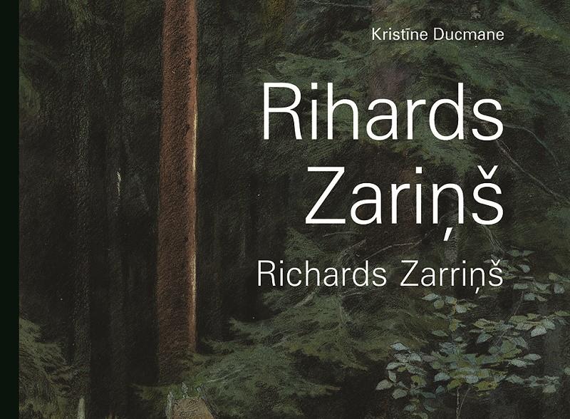 """""""Neputna"""" sērijā """"Latvijas mākslas klasika"""" iznāk grāmata par Rihardu Zariņu"""