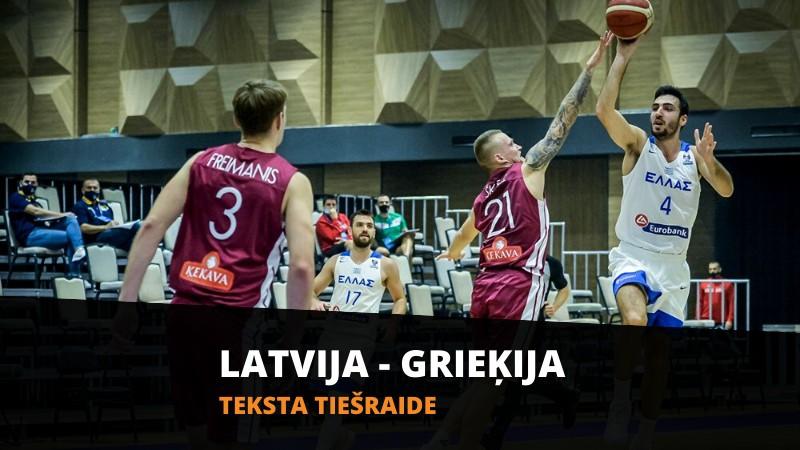 Teksta tiešraide: Latvija - Grieķija (spēle galā)