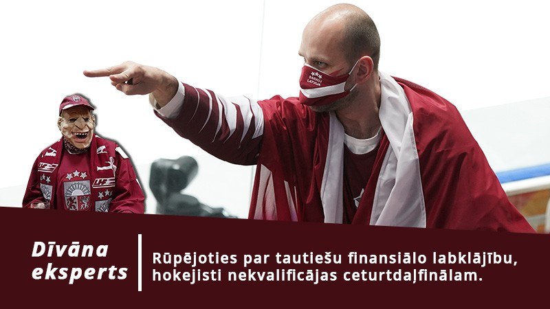 Dīvāna eksperts skaidro zaudējumu ar rūpēm par tautiešu finansiālo labklājību